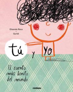 Tú y yo. El cuento más bonito del mundo. Libros para embarazadas