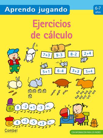 Ejercicios de cálculo 6-7 años: Combel Editorial