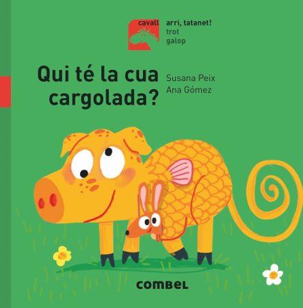 https://www.combeleditorial.com/ca/llibre/qui-te-la-cua-cargolada_978-84-9101-414-0