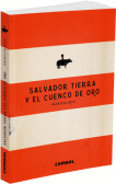 Salvador Tierra and the Gold Hollow