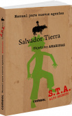 Salvador Tierra's Handbook for New Agents