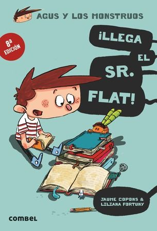 Agus y los monstruos ¡Llega el Sr. Flat!