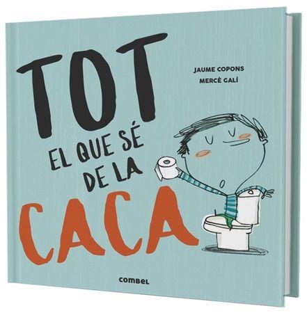 https://www.combeleditorial.com/ca/llibre/tot-el-que-se-de-la-caca_978-84-9101-310-5
