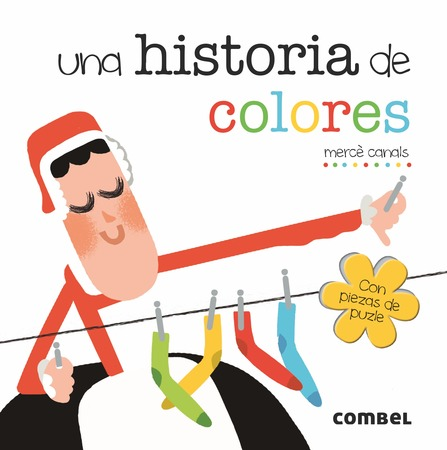 Una historia de colores: Combel Editorial